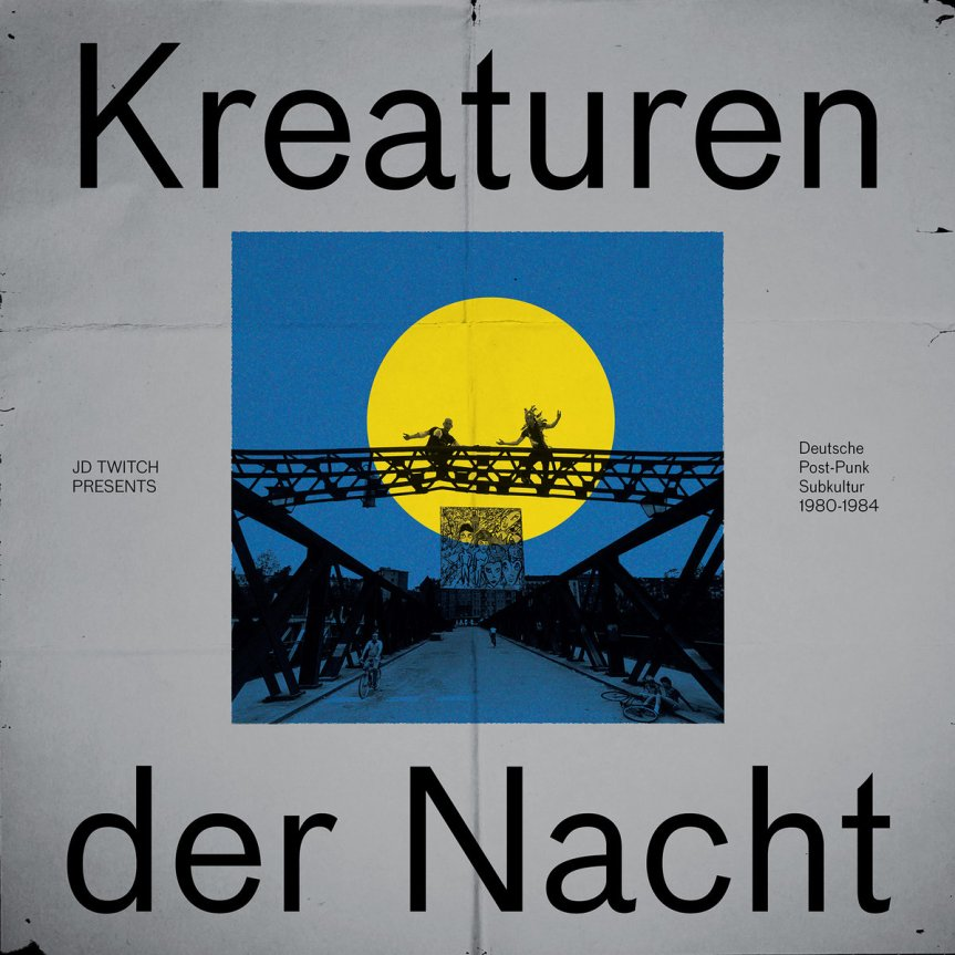 Strut Records 'Kreaturen Der Nacht',  curated by Optimo's JD Twitch. Featuring  Music From Germany's Post-punk andIndie
